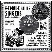 Female Blues Singers, Vol. 10: H/I/J