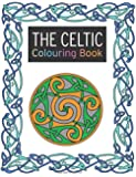 The Celtic Colouring Book: Large and Small Projects to Enjoy (Search Press Colouring Books)