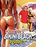 Poorman's Bikini Beach Episode 1 [OV]