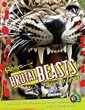 Brutal Beasts (Ripley's Believe It or Not! Twists)