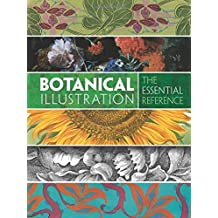 Botanical Illustration: The Essential Reference by Carol Belanger Grafton (2016-06-20)