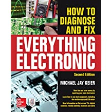 How to Diagnose and Fix Everything Electronic, Second Edition (English Edition)