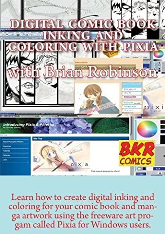 Digital Comic book Inking and Coloring with Pixia by Brian Robinson