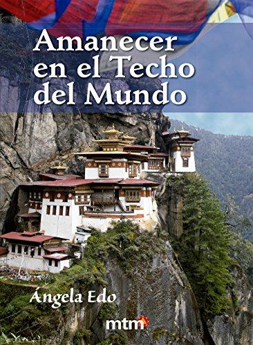 Amanecer en el Techo del Mundo (Legado) por Ángela Edo