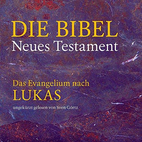 gelium nach Lukas (Neues Testament) ()