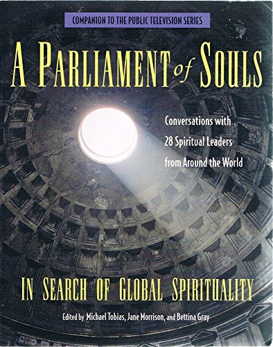 A Parliament of Souls: In Search of Global Spirituality (Companion to the Public Television) by Michael Tobias (1995-04-06)