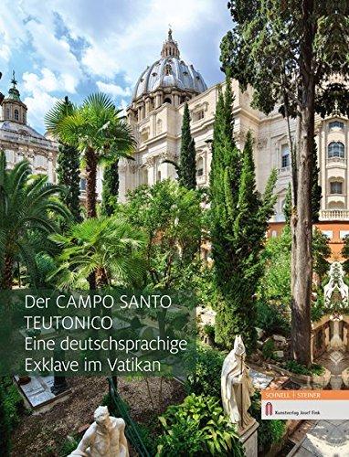 Der Campo Santo Teutonico - Eine deutschsprachige Exklave im Vatikan