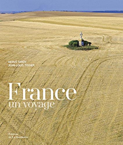 France. Un voyage