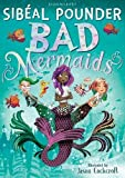 Bad Mermaids (Bad Mermaids 1)