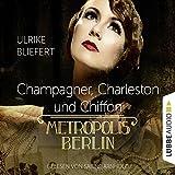 Champagner, Charleston und Chiffon (Metropolis Berlin)