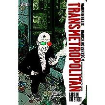 Transmetropolitan Vol 1: Back on the Street