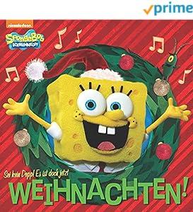 Sei kein Depp! Es ist doch jetzt, Weihnachten! (SpongeBob SquarePants)