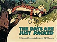 The Days are just Packed (A New Calvin and Hobbes Collection)