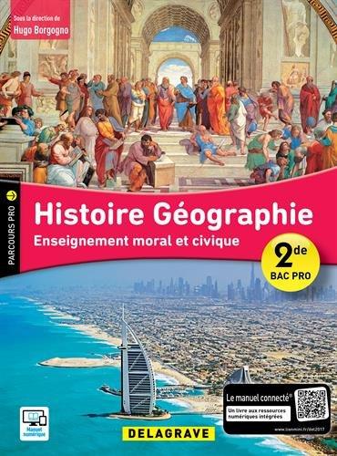 Histoire Géographie, Enseignement Moral et Civique 2de Bac Pro - Pochette élève