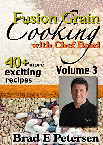 with Chef Brad, Volume 3 (English Edition) ()