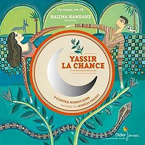 "Afficher ""Yassir la chance"""