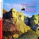 The President - A Musical Biography Of Our Chief Executives (Digitally Remastered)