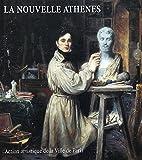 La Nouvelle Athenes. Haut Lieu du Romantisme