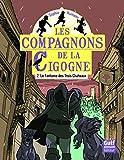 Telecharger Livres Les Compagnons de la Cigogne tome 2 Le Fantome des Trois Chateaux 2 (PDF,EPUB,MOBI) gratuits en Francaise