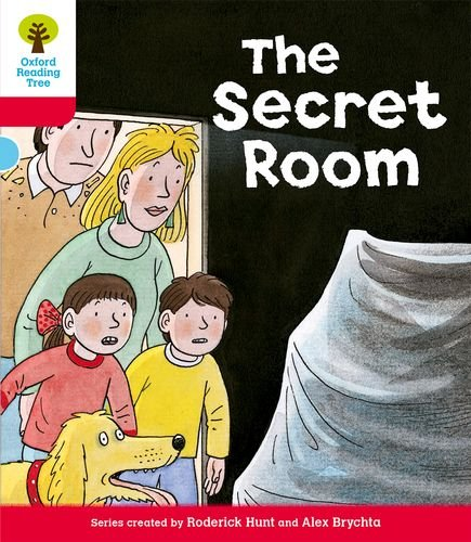 Oxford Reading Tree: Level 4: Stories: The Secret Room