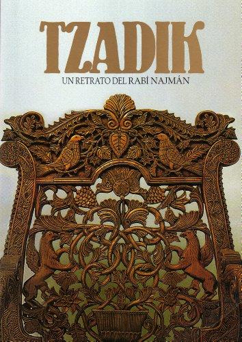 Tzadik. Un Retrato del Rabí Najmán (Jaiei Moharán) por Rabí Najmán de Breslov