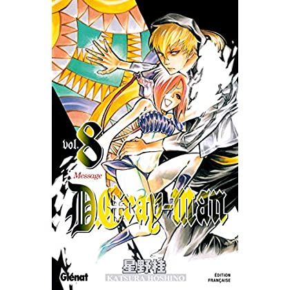 D.Gray-Man - Édition originale - Tome 08: Message