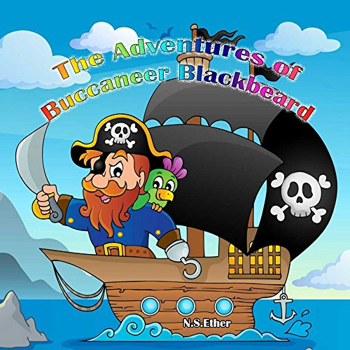 The Adventures of Buccaneer Blackbeard: The Lone Pirate and the Treasure of Eric the Red (Bedtime stories book   series for children 97)
