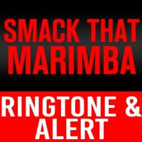 Smack That Marimba Ringtone and Alert