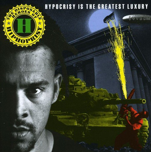 Hypocrisy Is The Greatest Luxury (Re-Issue)