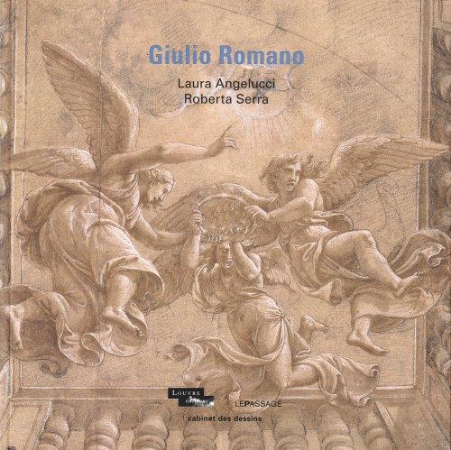 Giulio Romano par Laura Angelucci, Roberta Serra