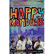 Happy Mondays by Simon Spence (2015-02-15)
