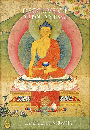 Samsara et nirvana (Découverte du bouddhisme)