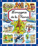 L'imagerie de la France (Les imageries)