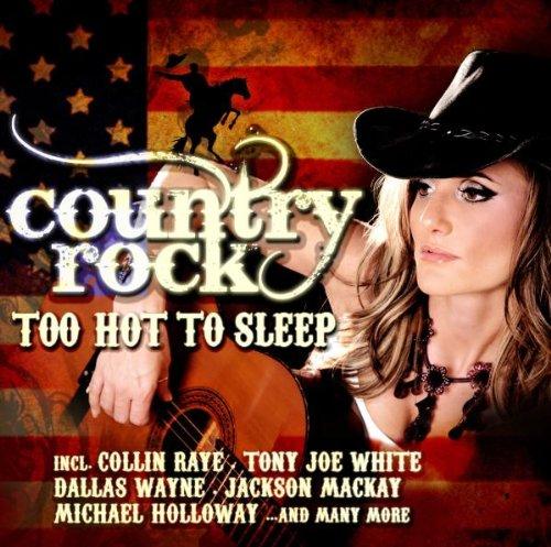 Country Rock-Too Hot to Sleep