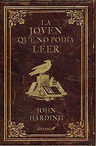 La joven que no podía leer par John Harding