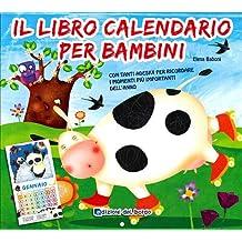 Il libro calendario per bambini (2011). Con stickers