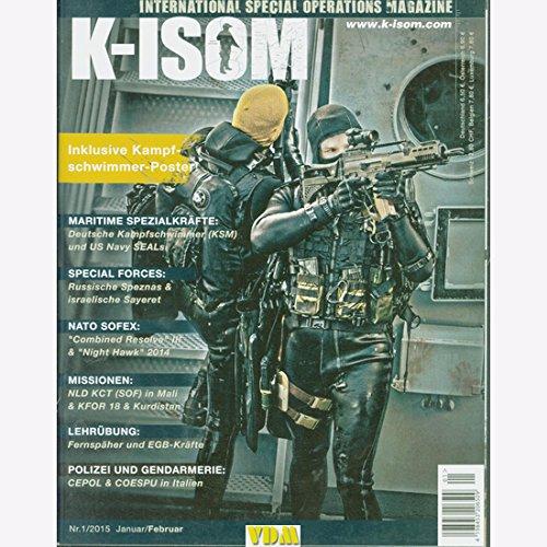 K-ISOM 1/2015 Spezialkräfte Magazin Kommando Bundeswehr Waffe Eliteeinheiten Polizei (Special Messer Forces Survival)