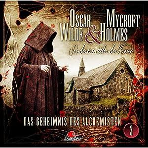 Das Geheimnis des Alchemisten: Oscar Wilde & Mycroft Holmes - Sonderermittler der Krone 3