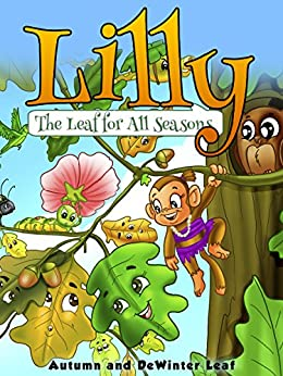Lilly The Leaf For All Seasons (English Edition) de [Leaf, Autumn]
