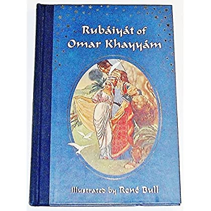 The Rubaiyat of Omar Khayyam by Rene Bull (Illustrator), Edward Fitzgerald (Translator) (1-Mar-1992) Hardcover