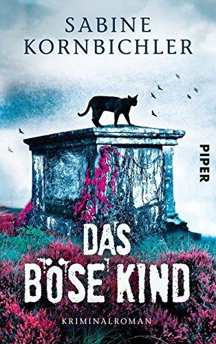 Buchseite und Rezensionen zu 'Das böse Kind' von Sabine Kornbichler