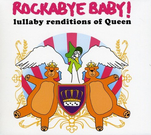 Rockabye Baby! Lullaby Renditions of Queen (Lullaby Musik Baby)