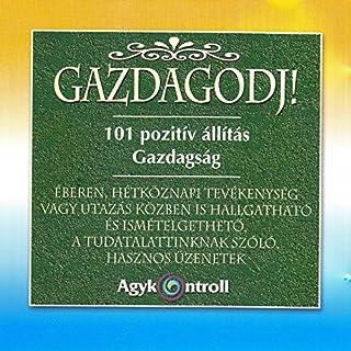 101 Pozitiv Állitás (feat. Domján László, Sólyom Ildikó)