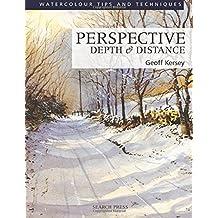 Perspective Depth & Distance (Watercolour Painting Tips & Techniques) (Watercolour Tips and Techniques)