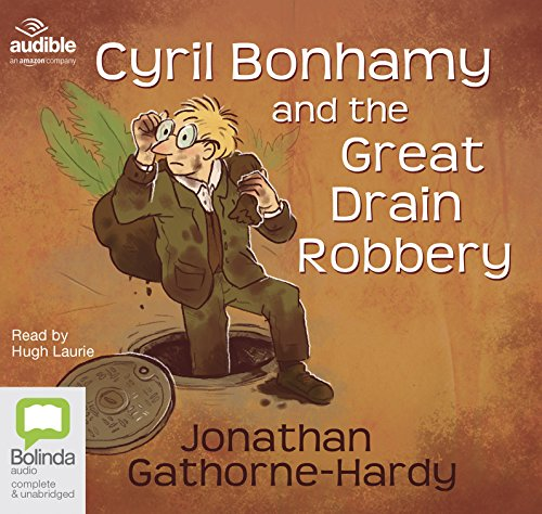 Cyril Bonhamy and the Great Drain Robbery -