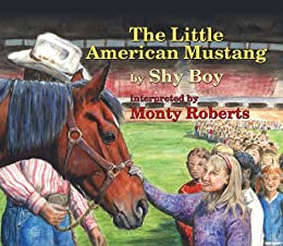 Little American Mustang by [Roberts, Monty]