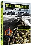 Trail running - Pr�parez vos d�fis !