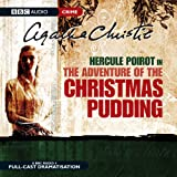 The Adventure of the Christmas Pudding (Dramatised)