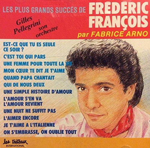 les-plus-grands-succes-de-frederic-francois-par-fabrice-arno