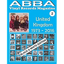 ABBA - Vinyl Records Magazine No. 2 - United Kingdom - Black & White Edition: Discography edited by Epic, Polydor, Polar. (1973-2016).: Volume 2 Records Magazine - Black & White Edition
